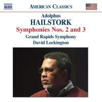 Hailstork - Symphonies Nos. 2 & 3
