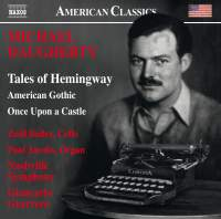 Michael Daugherty: Tales of Hemingway, American Gothic & Once upon a Castle (Live)