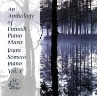 An Anthology of Finnish Piano Music, Vol. 1