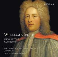 William Croft: Burial Service & Anthems