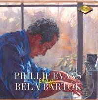 Phillip Evans Plays Béla Bartók