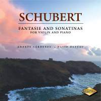 Schubert: Fantasie & Sonatinas for Violin & Piano