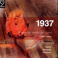 1937 - Romantic Works for Organ