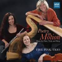 Poetry In Motion: Music For Flute, Viola And Harp