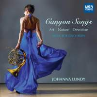 Canyon Songs - Art | Nature | Devotion: Music for Solo Horn