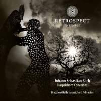 JS Bach: Harpsichord Concertos Nos. 1, 4, 6 & 7