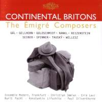 Continental Britons - The Émigré Composers