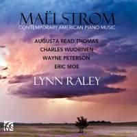 Maëlstrom: Contemporary American Piano Music