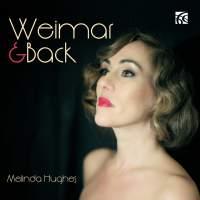 Weimar & Back: Melinda Hughes