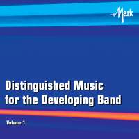 Distinguished Music for the Developing Band, Vol. 1