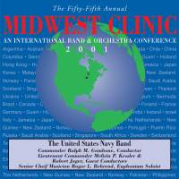 Midwest Clinic 2001 (The 55th Annual) - United States Navy Band