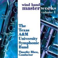 Wind Band Masterworks, Vol. 1