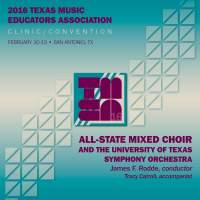2016 Texas Music Educators Association (TMEA): All-State Mixed Choir [Live]