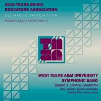 2016 Texas Music Educators Association (TMEA): West Texas A&M University Symphonic Band [Live]