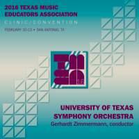 2016 Texas Music Educators Association (TMEA): University of Texas Symphony Orchestra [Live]