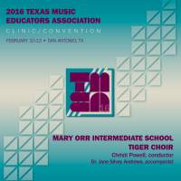 2016 Texas Music Educators Association (TMEA): Mary Orr Intermediate School Tiger Choir [Live]