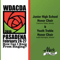 2016 American Choral Directors Association, Western Division (ACDA): Junior High School Honor Choir & Youth Treble Honor Choir [Live]