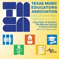 2017 Texas Music Educators Association (TMEA): University of Houston Moores School Concert Chorale [Live]