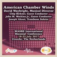 2017 WASBE International Biennial Conference: American Chamber Winds (Live)