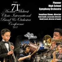 2017 Midwest Clinic: Pioneer High School Symphony Orchestra (Live)