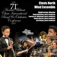 2017 Midwest Clinic: Clovis North Wind Ensemble (Live)