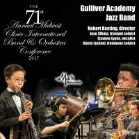 2017 Midwest Clinic: Gulliver Academy Jazz Band (Live)