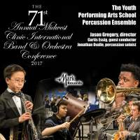 2017 Midwest Clinic: The Youth Performing Arts School Percussion Ensemble (Live)