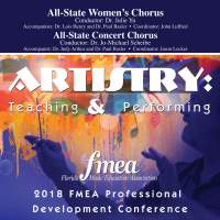 2018 Florida Music Education Association (FMEA): All-State Women's Chorus & All-State Concert Chorus [Live]