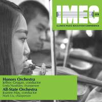 2018 Illinois Music Educators Conference (IMEC): Illinois Honors Orchestra & All-State Orchestra Concerts [Live]