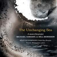 Michael Gordon: The Unchanging Sea