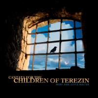Cantata for the Children of Terezin