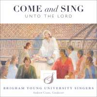 Come and Sing unto the Lord