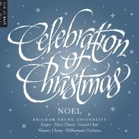 Celebration of Christmas: Noel (Live)