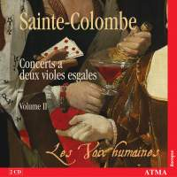 Sainte-Colombe - Complete Works for Two Viols, Volume 2