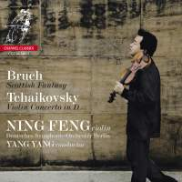 Ning Feng plays Bruch & Tchaikovsky