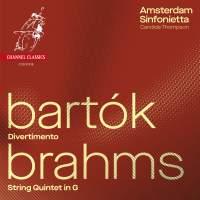 Bartók: Divertimento & Brahms: String Quintet No. 2
