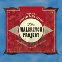 David Kechley: The Walbrzych Project