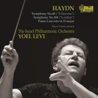 Haydn: Symphonies Nos. 60 & 104 and Piano Concerto in D major