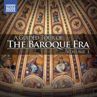 A Guided Tour of the Baroque Era, Vol. 1