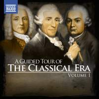 A Guided Tour of the Classical Era, Vol. 1