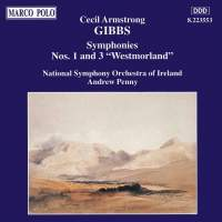 Cecli Armstrong Gibbs: Symphonies Nos. 1 and 3