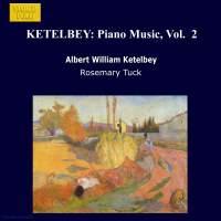 Ketelbey: Piano Music, Vol. 2