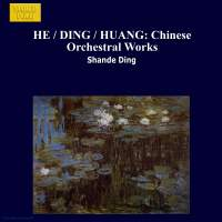 Shande Ding: Chinese Orchestral Works