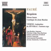 Fauré: Requiem, Messe basse & Cantique de Jean Racine and Vierne & Severac: Choral Works