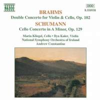 Brahms: Double Concerto & Schumann: Cello Concerto