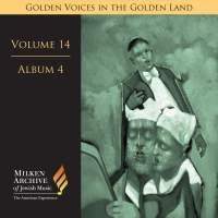 Volume 14, Album 4 - Zavel Zilberts, Joseph Rumshinsky etc.