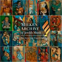 Milken Archive of Jewish Music: The American Experience