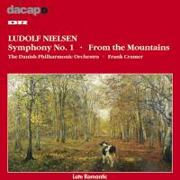 Ludolf Nielsen: Symphony No. 1, From the Mountains