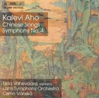 Aho: Kiinalaisia lauluja & Symphony No. 4
