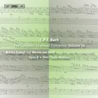 C P E Bach - Complete Keyboard Concertos, Volume 16